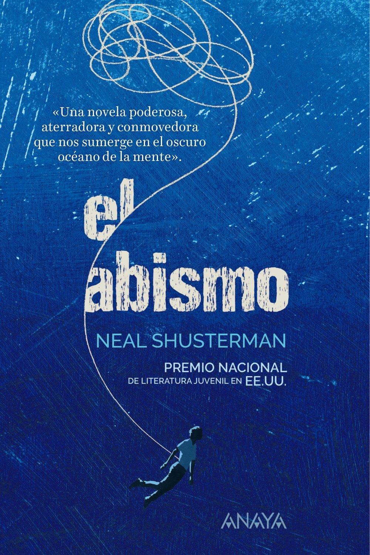 Amazon.com: El abismo (Spanish Edition) (9788469833735): Neal Shusterma, Anaya: Books