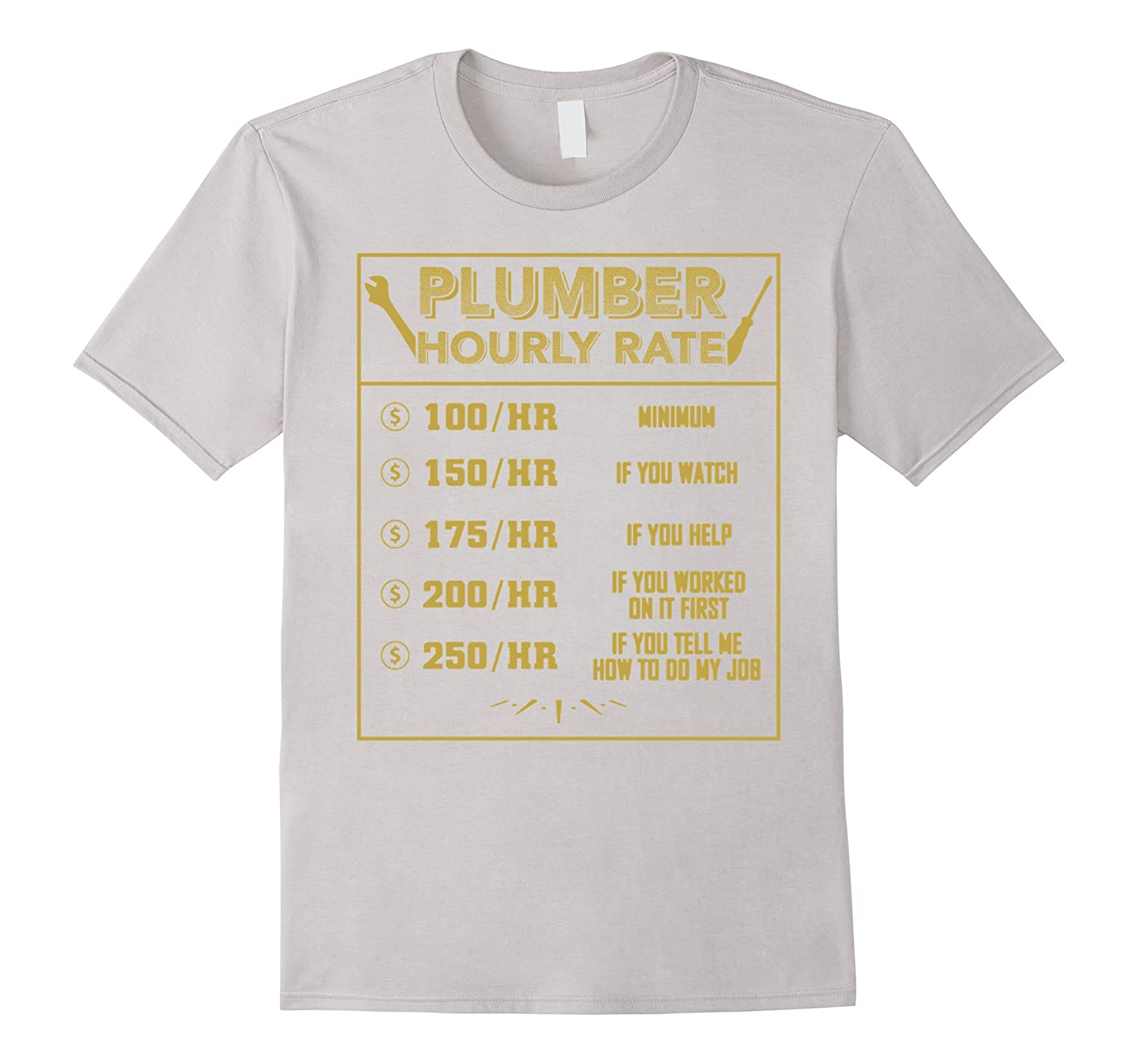 """""""Funny Plumber Hourly Rate"""" T-shirt by berryferro   Redbubble  Funny Plumber Labor Rate Signs"""