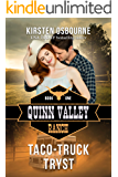 Taco-Truck Tryst (Quinn Valley Ranch Book 1)