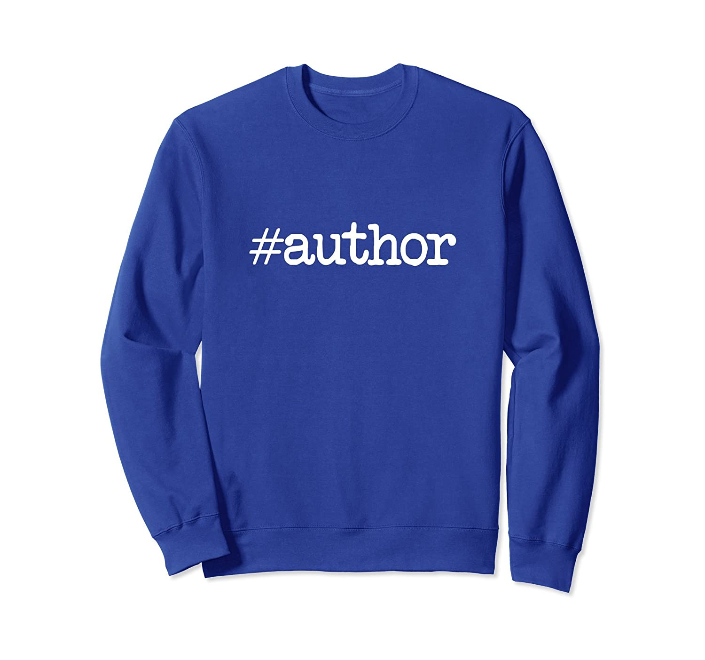 #Author / Writer Sweatshirt | Hashtag Sweater Gift-ln