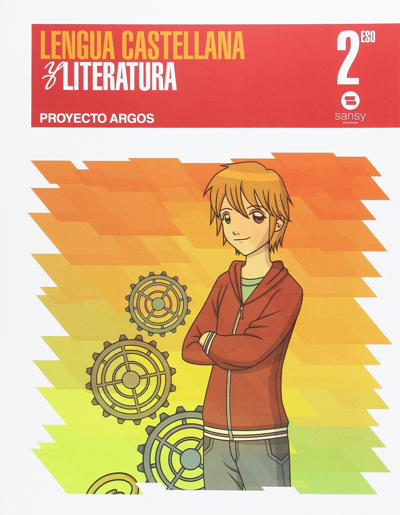 LENGUA CASTELLANA AND LITERATURA PROIECTO ARGOS 2º ESO ...