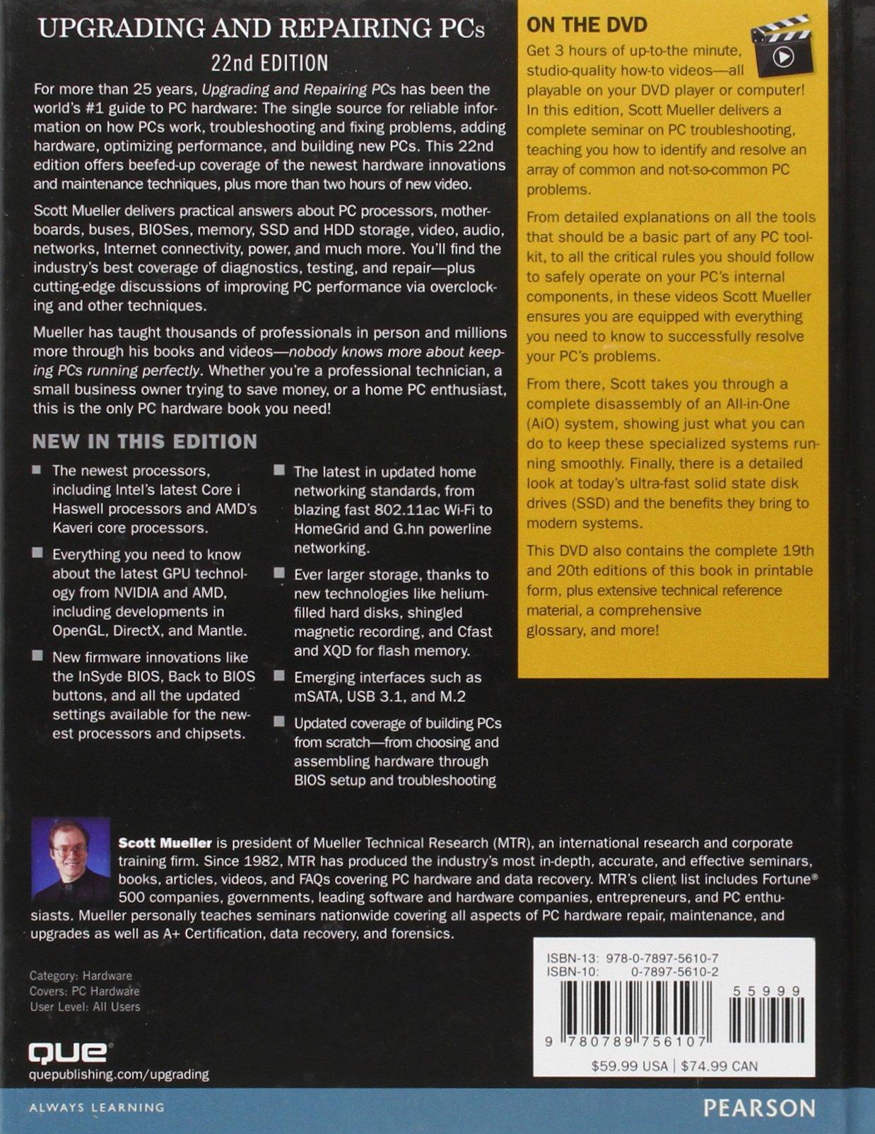 Upgrading and Repairing PCs: Amazon.co.uk: Scott Mueller: 9780789756107:  Books