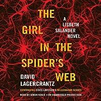 The Girl in the Spider's Web: A Lisbeth Salander Novel - Millennium Series, Book 4