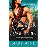 To Conquer a Highlander (Hot Highlanders Book 1)
