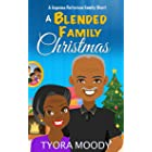 A Blended Family Christmas: A Short Story (Eugeena Patterson Family Short Book 2)