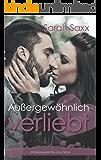 Außergewöhnlich verliebt: A Greenwater Hill Love Story (German Edition)