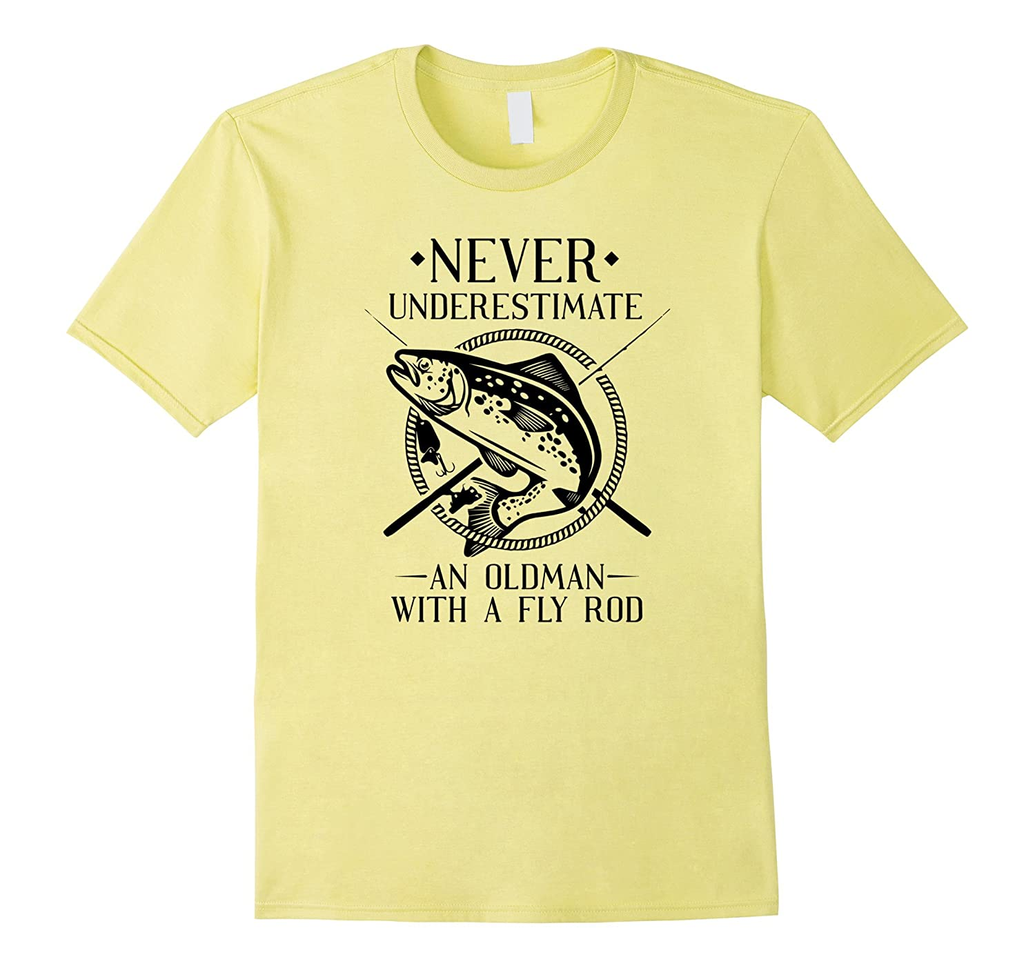 0606a613 Never Underestimate An Old Man With a Fly Rod T-Shirt Men-BN – Teedep