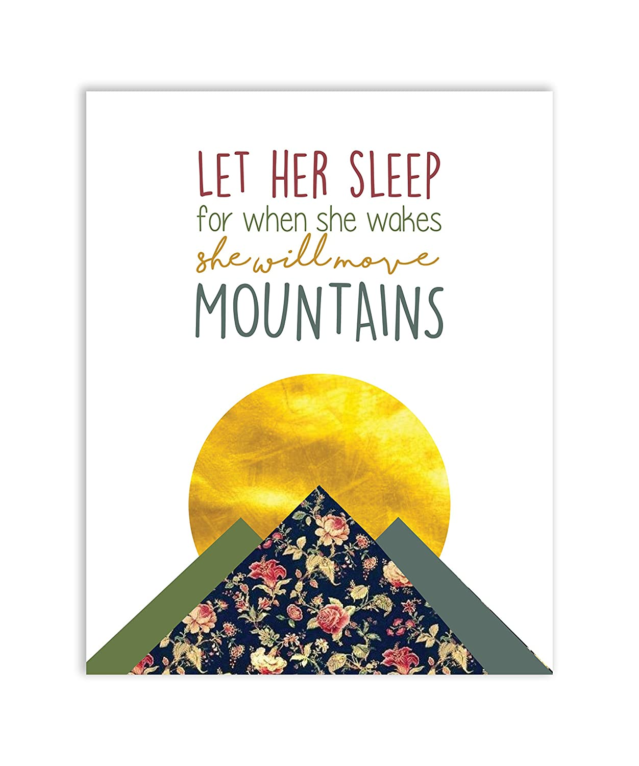 Amazon.com: Let Her Sleep For When She Wakes She Will Move Mountains ...