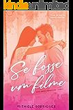 Se fosse um filme (Amores imperfeitos Livro 2)