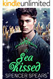 Sea Kissed: A Contemporary MM Little Mermaid Retelling