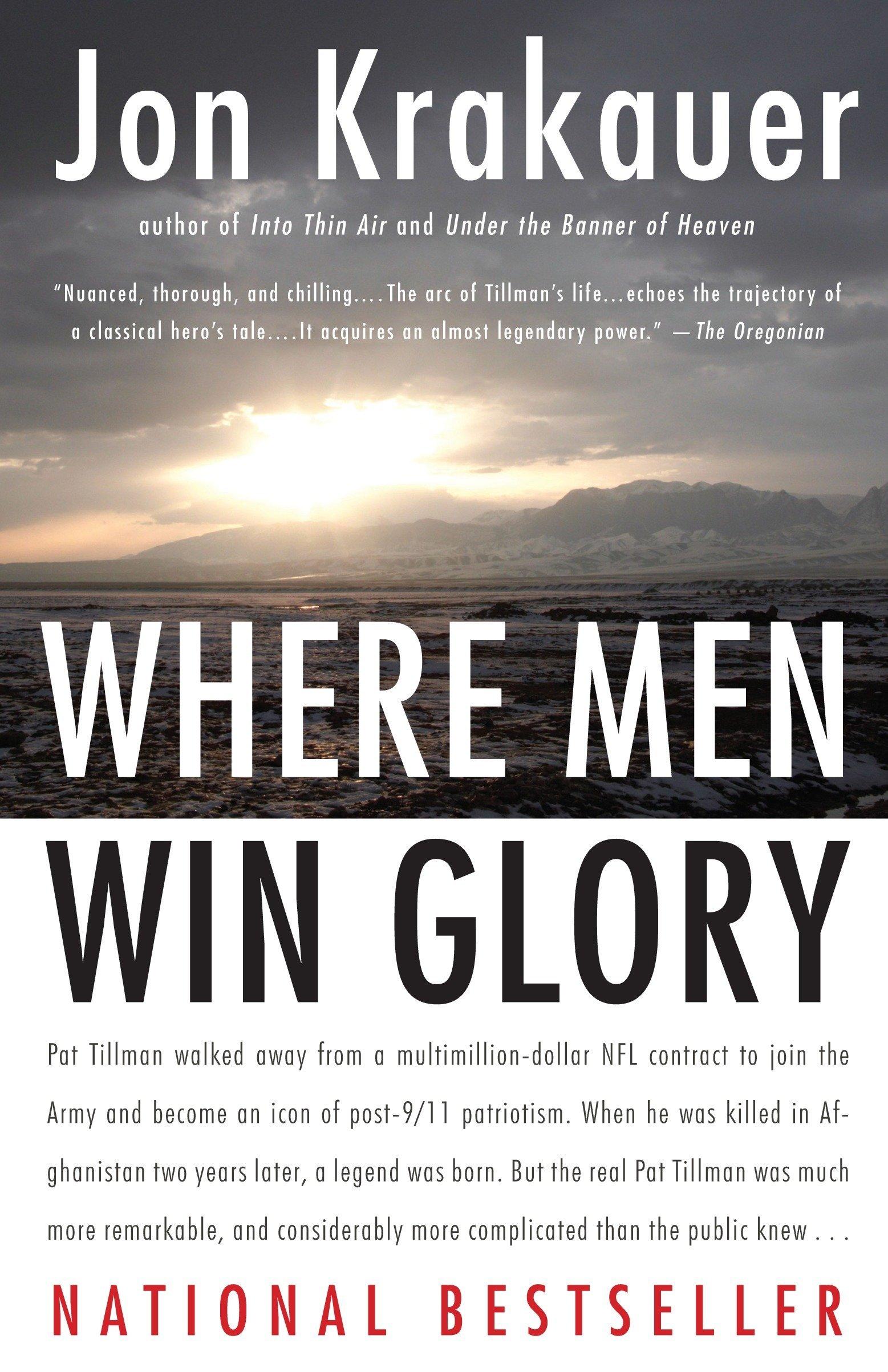 Where Men Win Glory: The Odyssey of Pat Tillman: Jon Krakauer:  8601400339756: Books - Amazon.ca