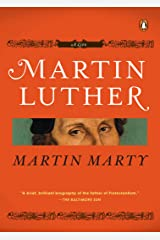 Martin Luther: A Life (Penguin Lives) Kindle Edition