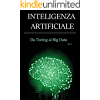 INTELLIGENZA ARTIFICIALE - Da Turing ai Big Data