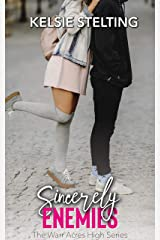 Sincerely Enemies (The Warr Acres High Series Book 1) Kindle Edition