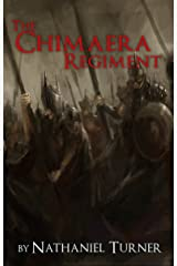 The Chimaera Regiment Kindle Edition