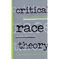 Critical Race Theory: The Cutting Edge
