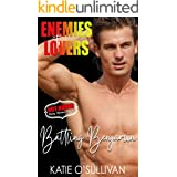 Battling Benjamin : (Enemies to Lovers - Hot Hunks Steamy Romance Collection Book 5)