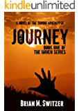Journey: a Novel of the Zombie Apocalypse (Haven Book 1)