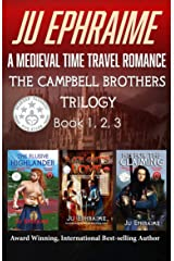 The Campbell Brothers Trilogy: A Medieval Time Travel Romance: Books 1, 2, & 3 Kindle Edition