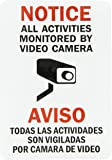 """SmartSign Adhesive Vinyl Label, Legend """"Notice: All Activities Monitored by Video Camera"""", Bilingual Sign with Graphic, 10"""" high x 7"""" wide, Black/Red on White"""