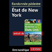 Randonnée pédestre État de New York (French Edition)