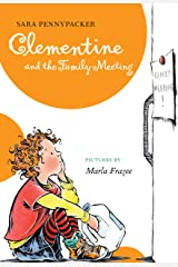 Clementine and the Family Meeting Kindle Edition