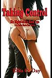 Taking Control:  Six Nights Of Sins (Book 2): A La Petite Morte Club Series