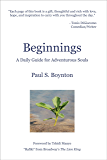 Beginnings – A Daily Guide For Adventurous Souls – 2nd Edition