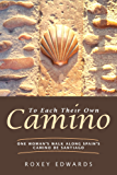 To Each Their Own Camino: One Woman's Walk Along Spain's Camino de Santiago