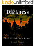 Endless Darkness: 26 Hand Picked Horror Stories