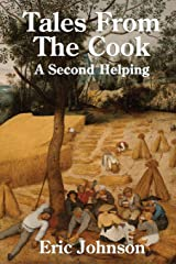 Tales from the Cook: A Second Helping: Cooking Made Entertaining (Volume 2) Paperback