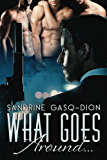 What Goes Around...: The Santorno Stories book 4