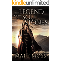 The Legend of the Soul Stones: An Epic Fantasy Novel