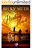 Healing Hawk (Gold Coast Retrievers Book 8)