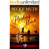 Healing Hawk (Gold Coast Retrievers Book 8)