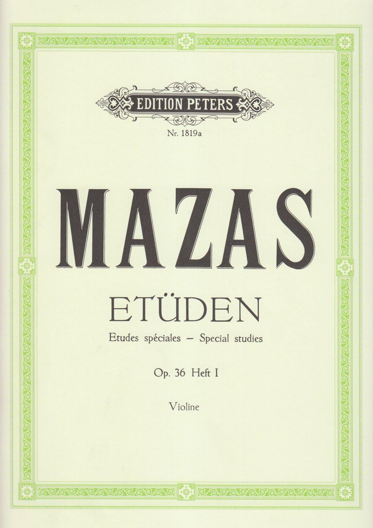 Etudes Op.36 Volume 1 (Etudes Spéciales) - Vl solo (Allemand) Brochure – 1 janvier 2009 Mazas J Peters B00006M2E6 Musikalien