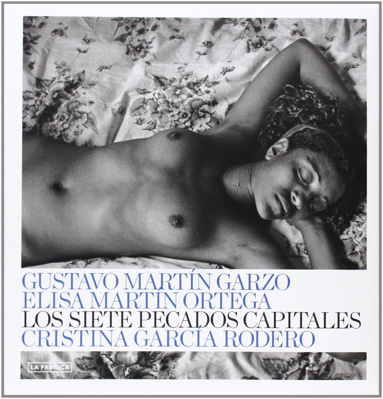 Los Siete Pecados Capitales Palabra e Imagen de Cristina García Rodero Autor, Fotógrafo , Gustavo Martín Garzo 26 feb 2014 Tapa blanda: Amazon.es: Libros