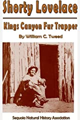 Shorty Lovelace, Kings Canyon Fur Trapper Kindle Edition