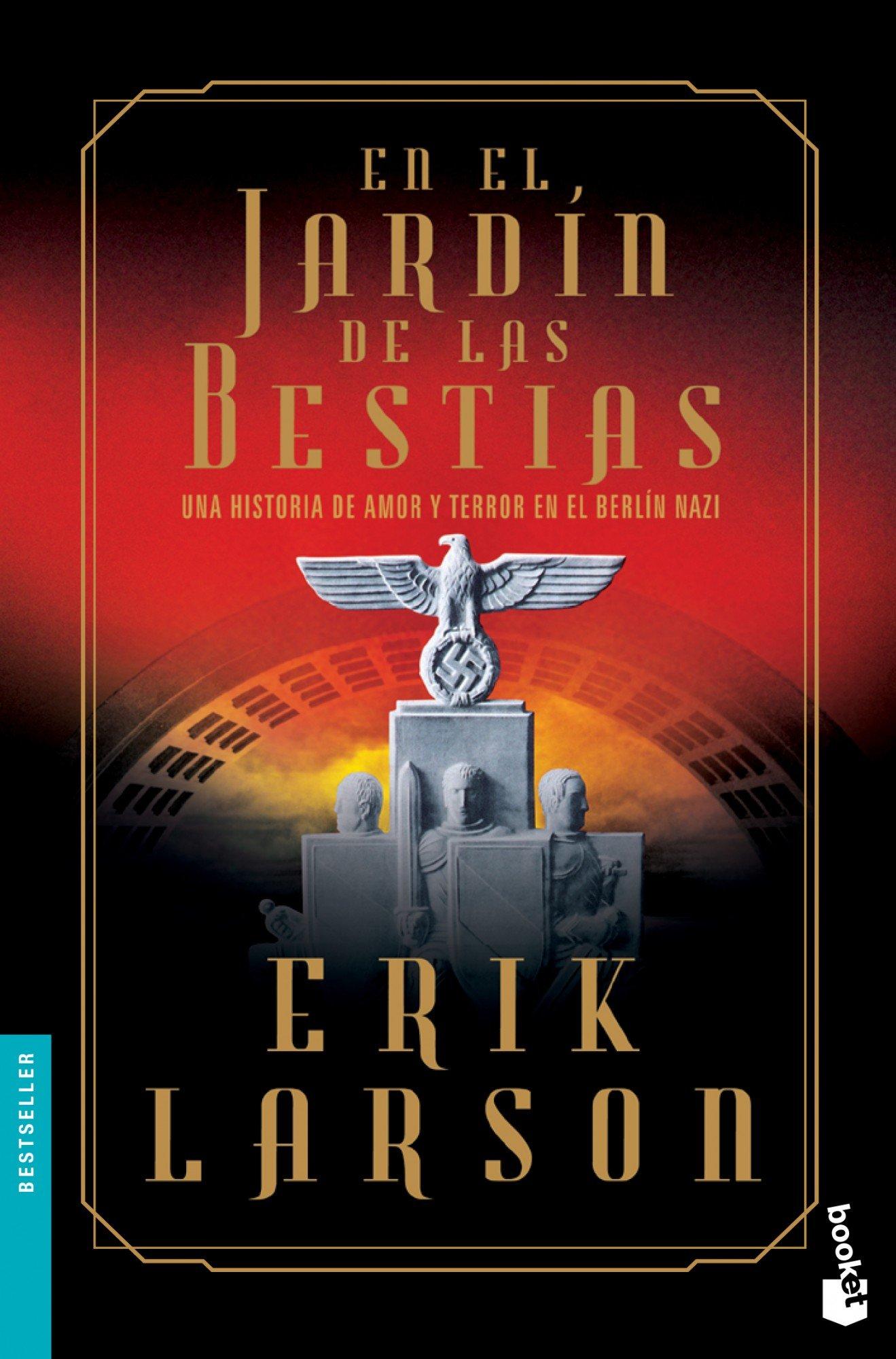 En el jard n de las bestias: Erik Larson: 9788408123712 ...