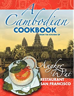 Amazon cambodian cooking 20 cambodian cookbook food recipes a cambodian cookbook selected popular dishes from the kitchen of angkor wat restaurant san francisco forumfinder Gallery