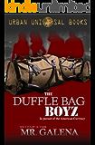 The Duffle Bag Boyz