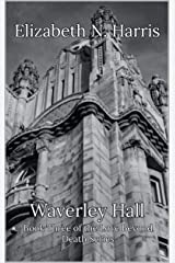 Waverley Hall (Love Beyond Death Book 3) Kindle Edition