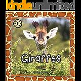 Safari Readers: Giraffes (Safari Readers - Nature Books for Kids Book 4)