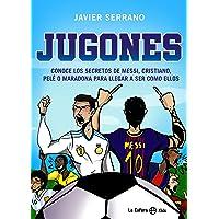 Jugones: Conoce los secretos de Messi, Cristiano, Pelé o Maradona para llegar a ser como ellos (La Esfera Kids)