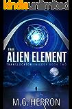 The Alien Element (Translocator Trilogy Book 2)