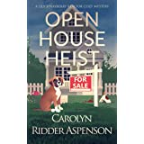 Open House Heist: A Lily Sprayberry Realtor Cozy Mystery (The Lily Sprayberry Realtor Cozy Mystery Series Book 5)
