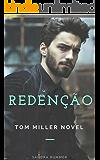 Redenção (TOM MILLER NOVEL Livro 2)