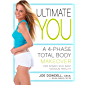 Ultimate You: A 4-Phase Total Body Makeover for Women Who Want Maximum Results (English Edition)