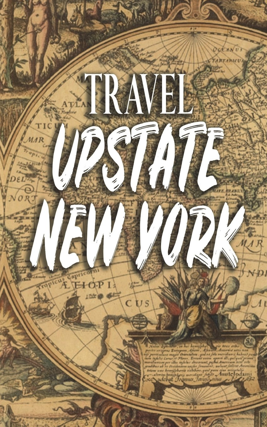 Travel Upstate New York Blank Vacation Planner Organizer Dartan