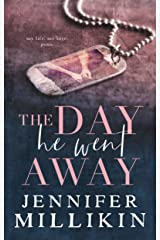 The Day He Went Away Kindle Edition